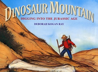 Dinosaur Mountain - Written and Illustrated by Deborah Kogan Ray